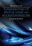 Fundamentals of Digital Logic and Microcontrollers  6th 2014 edition cover