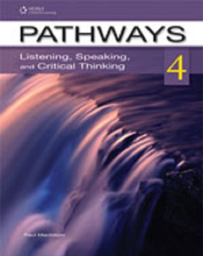 Pathways Listening, Speaking, and Critical Thinking  2013 (Student Manual, Study Guide, etc.) edition cover