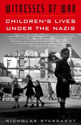 Witnesses of War Children's Lives under the Nazis  2007 edition cover