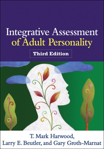 Integrative Assessment of Adult Personality  3rd 2011 (Revised) 9781462509799 Front Cover