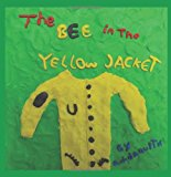 Bee in the Yellow Jacket  Large Type 9781466220799 Front Cover