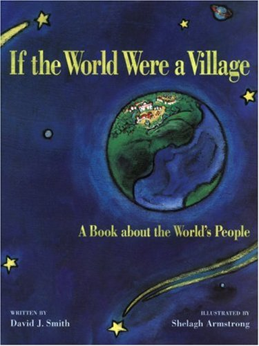 If the World Were a Village A Book about the World's People  2002 edition cover