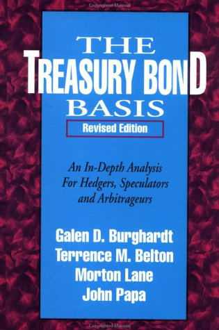 Treasury Bond Basis An In-Depth Analysis for Hedgers, Speculators and Arbitrageurs  1994 (Revised) edition cover