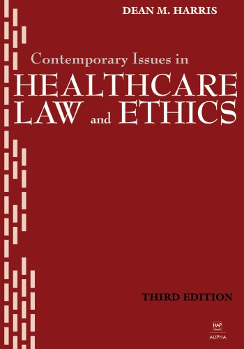 Contemporary Issues in Healthcare Law and Ethics 3rd 2007 9781567932799 Front Cover