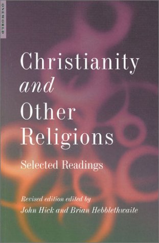 Christianity and Other Religions Selected Readings 2nd 2001 edition cover