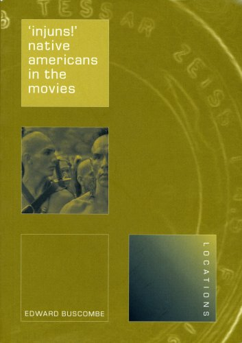 'Injuns!' Native Americans in the Movies  2006 edition cover