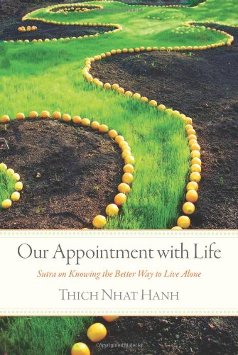 Our Appointment with Life Sutra on Knowing the Better Way to Live Alone  2011 (Revised) edition cover