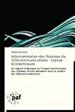 Interconnexion des R�seaux de T�l�communications - Enjeux Economiques  N/A 9783838175799 Front Cover