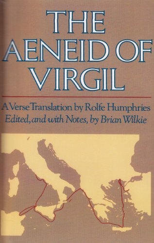 Aeneid of Virgil A Verse Translation by Rolfe Humphries  1987 9780024277800 Front Cover