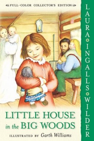 Little House in the Big Woods   1960 9780060581800 Front Cover