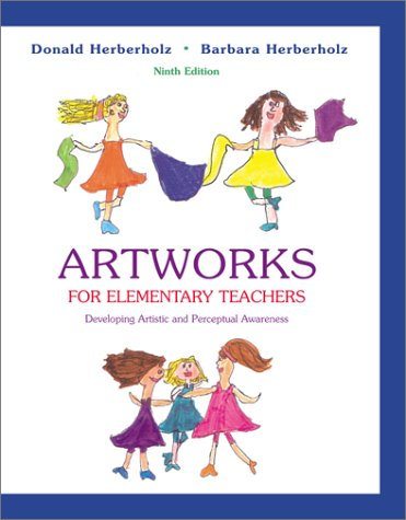 Artworks for Elementary Teachers with Art Starts  9th 2002 (Revised) edition cover