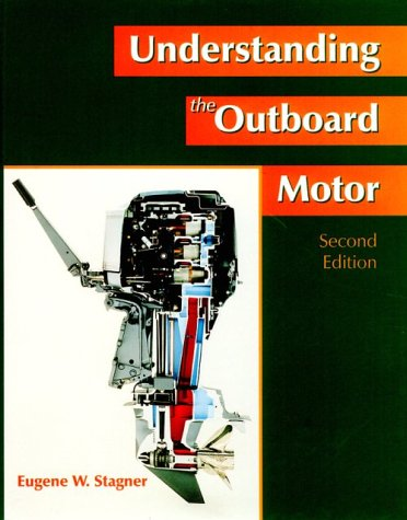 Understand the Outboard Motor 2nd 1999 9780138619800 Front Cover