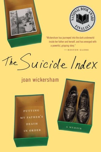Suicide Index Putting My Father's Death in Order  2009 edition cover