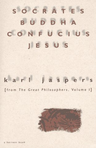 Socrates, Buddha, Confucius, Jesus From the Great Philosophers  1966 edition cover