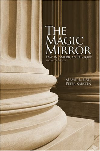 Magic Mirror Law in American History 2nd 2008 edition cover