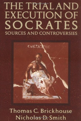 Trial and Execution of Socrates Sources and Controversies  2002 edition cover