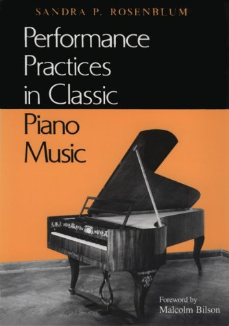 Performance Practices in Classic Piano Music Their Principles and Applications  1991 edition cover
