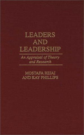 Leaders and Leadership An Appraisal of Theory and Research  1997 9780275958800 Front Cover