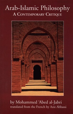 Arab-Islamic Philosophy A Contemporary Critique  1999 9780292704800 Front Cover