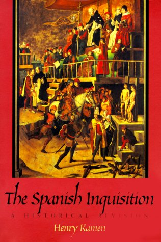 Spanish Inquisition A Historical Revision N/A 9780300078800 Front Cover