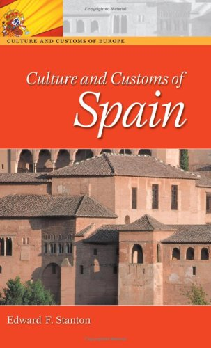 Culture and Customs of Spain   2002 9780313360800 Front Cover