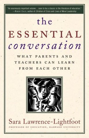 Essential Conversation What Parents and Teachers Can Learn from Each Other N/A edition cover