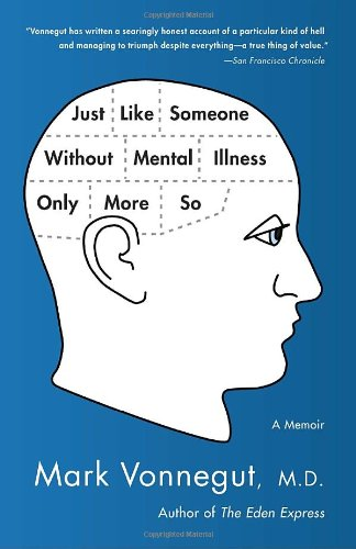 Just Like Someone Without Mental Illness Only More So A Memoir  2011 edition cover