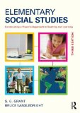 Elementary Social Studies Constructing a Powerful Approach to Teaching and Learning 3rd 2014 (Revised) edition cover