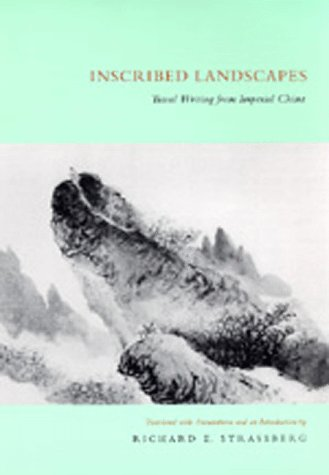 Inscribed Landscapes Travel Writing from Imperial China  1994 edition cover