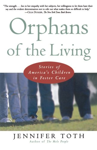 Orphans of the Living Stories of Americas Children in Foster Care  1998 edition cover