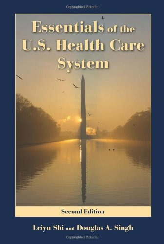 Essentials of the U. S. Health Care System  2nd 2010 (Revised) edition cover