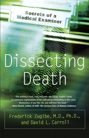 Dissecting Death Secrets of a Medical Examiner N/A edition cover