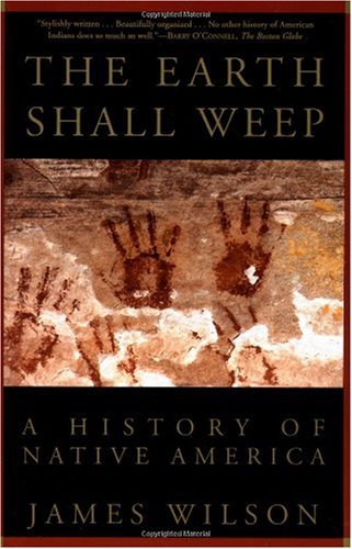 Earth Shall Weep A History of Native America N/A edition cover