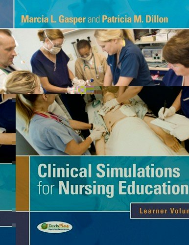 Clinical Simulations for Nursing Education Learner Volume  2012 (Revised) edition cover