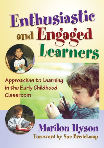 Enthusiastic and Engaged Learners Approaches to Learning the the Early Childhood Classroom  2008 edition cover