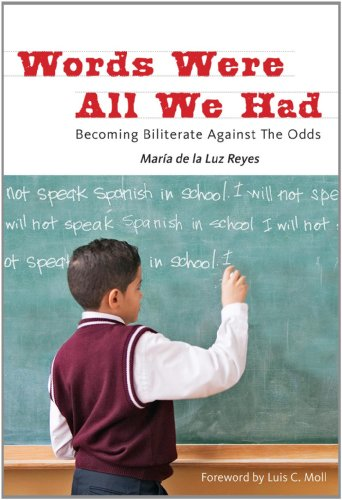 Words Were All We Had Becoming Biliterate Against the Odds  2011 edition cover