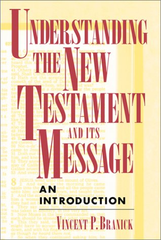 Understanding the New Testament and Its Message An Introduction  1998 edition cover