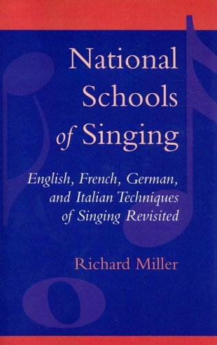 National Schools of Singing English, French, German, and Italian Techniques of Singing Revisited 2nd edition cover