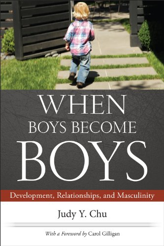 When Boys Become Boys Development, Relationships, and Masculinity  2014 edition cover