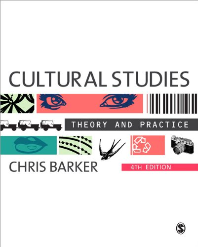 Cultural Studies Theory and Practice 4th 2012 edition cover