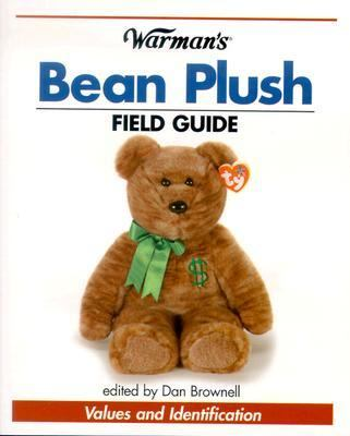 Warman's Bean Plush Field Guide Values and Identification  2004 9780873497800 Front Cover