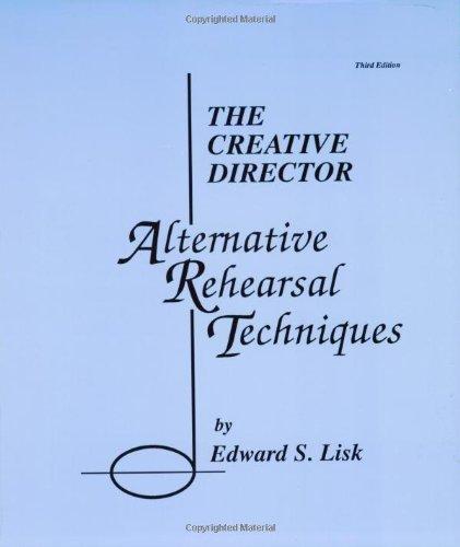 Creative Director Alternative Rehearsal Techniques 3rd edition cover