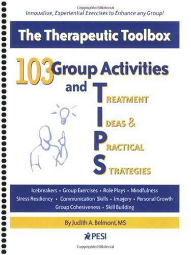 103 Group Activities and Treatment Ideas and Practical Strategies The Therapeutic Toolbox  2007 edition cover
