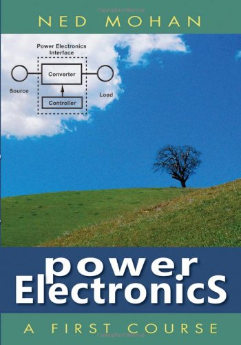 Power Electronics A First Course  2012 edition cover