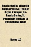 Russi : Outline of Russia, Natalia Pankova, Thomás O'ryan Y Vázquez, Eu-Russia Centre, St. Petersburg Institute of International Trade N/A edition cover
