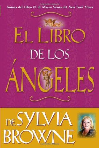 Libro de los �ngeles de Sylvia Browne  N/A 9781401916800 Front Cover