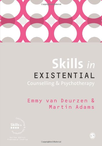 Skills in Existential Counselling and Psychotherapy   2011 edition cover