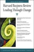 Harvard Business Review on Leading Through Change   2007 edition cover
