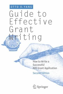Guide to Effective Grant Writing How to Write a Successful NIH Grant Application 2nd 2012 edition cover