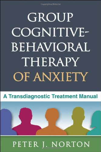 Group Cognitive-Behavioral Therapy of Anxiety A Transdiagnostic Treatment Manual  2012 edition cover